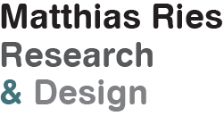 Matthias Ries - Research & Design